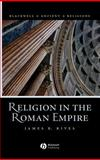 Religion in the Roman Empire, Rives, James B., 1405106557