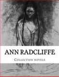Ann Radcliffe, Collection Novels, Ann Radcliffe, 1500456551