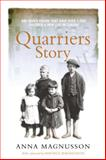 The Quarriers Story, Anna Magnusson, 1550026550