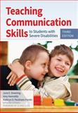Teaching Communication Skills to Students with Severe Disabilities, Third Edition 3rd Edition