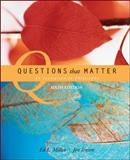 Questions That Matter : An Invitation to Philosophy, Miller, Ed. L. and Jensen, Jon, 0073386561