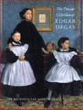 The Private Collection of Edgar Degas, Dumas, Ann, 0300086563