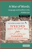 A War of Words : Language and Conflict in the Middle East, Suleiman, Yasir, 0521546567