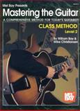 Mastering the Guitar Class Method Level 2 9780786666560