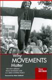 Why Movements Matter : The West German Peace Movement and U. S. Arms Control Policy, Breyman, Steven and Caldicott, Helen, 0791446565