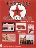 Texaco Collectibles with Price Guide, Robert Ball, 0887406564