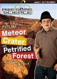 Explore Meteor Crater and Petrified Forest with Noah Justice Study Guide and Workbook, Master Books, 0890516561