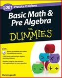 1,001 Basic Math and Pre-Algebra Practice Problems for Dummies, Mark Zegarelli, 1118446569