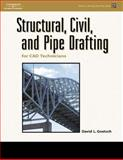 Structural, Civil and Pipe Drafting for CAD Technicians, Goetsch, David L., 1401896561