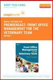 Front Office Management for the Veterinary Team, Prendergast, Heather, 1455736562