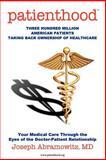 Patienthood, Joseph Abramowitz, 146631656X