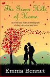 The Green Hills of Home, Emma Bennet, 1490526560