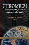 Chromium : Environmental, Medical and Materials Studies, Salden, Margaret P., 1611226562