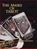The Masks of Tarot, Scott Grossberg, 1932086560