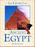 The Legacy of Ancient Egypt, Charles Freeman and John D. Ray, 081603656X