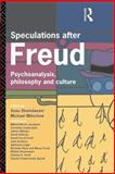 Speculations after Freud, , 0415076560