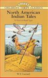 North American Indian Tales, W. T. Larned and John Green, 0486296563