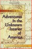 Adventures in the Unknown Interior of America, Núñez Cabeza de Vaca, Alvar, 082630656X