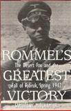 Rommel's Greatest Victory, Samuel W. Mitcham, 0891416560