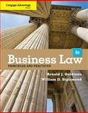 Business Law : Principles and Practices, Goldman, Arnold J. and Sigismond, William D., 1133586562
