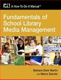 Fundamentals of School Library Media Management 9781555706562