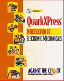 QuarkXpress 4 : An Introduction to Electronic Mechanicals, Against the Clock, Inc. Staff, 0130226564