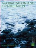 Globalization and Contestation : The New Great Counter-Movement, Munck, Ronaldo, 0415376564