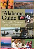 The Alabama Guide : Our People, Resources, and Government 2009, Alabama Department of Archives and History Staff, 0817316566