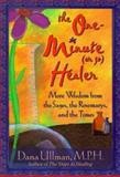 The One-Minute (Or So) Healer, Dana Ullman, 1561706566