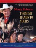 From My Hands to Yours, Monty Roberts, 1929256566