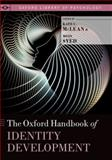 The Oxford Handbook of Identity Development, , 0199936560