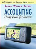 Accounting : Using Microsoft® Accounting Pro and Excel®, Warren, Carl S. and Reeve, James, 0324596561