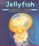 Jellyfish, Martha E. H. Rustad and Martha E. Rustad, 0736816569
