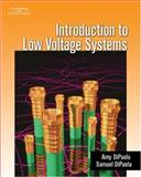 Introduction to Low Voltage Systems, DiPaola, Samuel and DiPaola, Amy, 140185656X