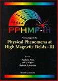 Physical Phenomena at High Magnetic Fields, Fisk, Zachary, 9810236565