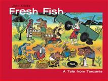 Fresh Fish, John Kilaka, 088899656X