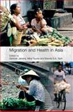 Migration and Health in Asia, , 0415416566