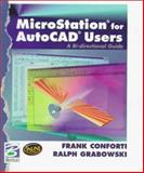 Microstation for Autocad Users, Conforti, Frank and Grabowski, Ralph, 0766806561