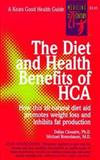 The Diet and Health Benefits of HCA, Dallas Clouatre and Michael Rosenbaum, 0879836563
