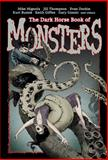 The Dark Horse Book of Monsters, Mike Mignola, 1593076568