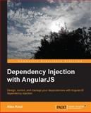 Dependency Injection with AngularJS, Alex Knol, 1782166564
