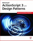 Advanced ActionScript 3 with Design Patterns, Joey Lott and Danny Patterson, 0321426568