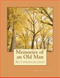 Memories of an Old Man, Don Robinson, 1481026569