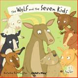 The Wolf and the Seven Little Kids, , 1846436567