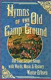Hymns of the Old Camp Ground, Wayne Erbsen, 1883206561