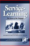Service-Learning : The Essence of the Pedagogy, , 1931576564