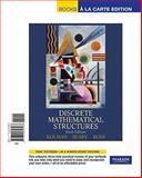 Discrete Mathematical Structures, Books a la Carte Edition, Kolman and Kolman, Bernard, 0321656563