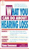What You Can Do about Hearing Loss, Nora Tannenhaus, 0440216567