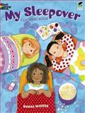 My Sleepover Coloring Book, Sylvia Walker, 0486476561
