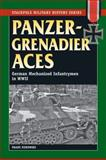 Panzergrenadier Aces, Franz Kurowski, 0811706567